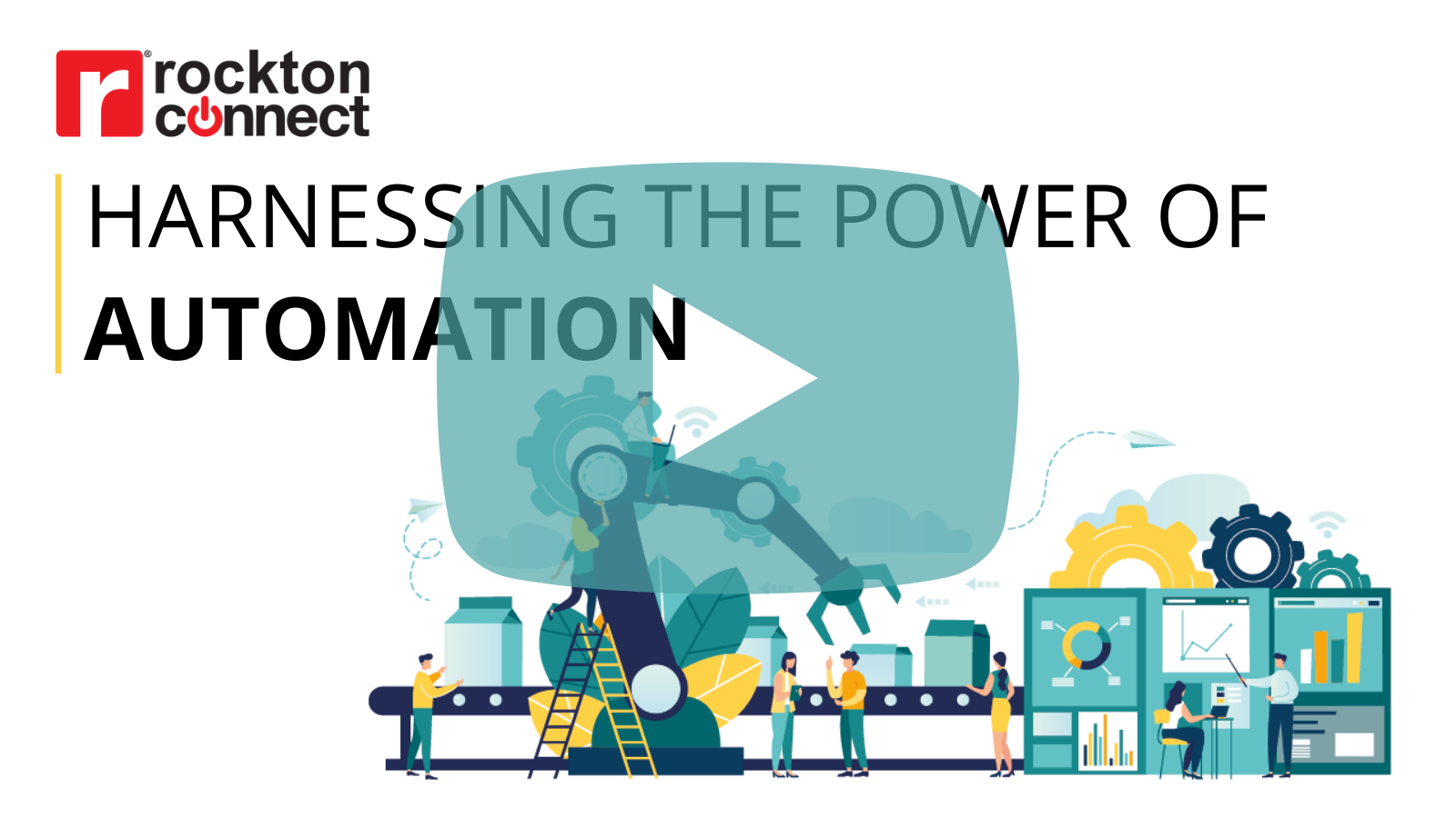 Power of Automation Mock Video Image
